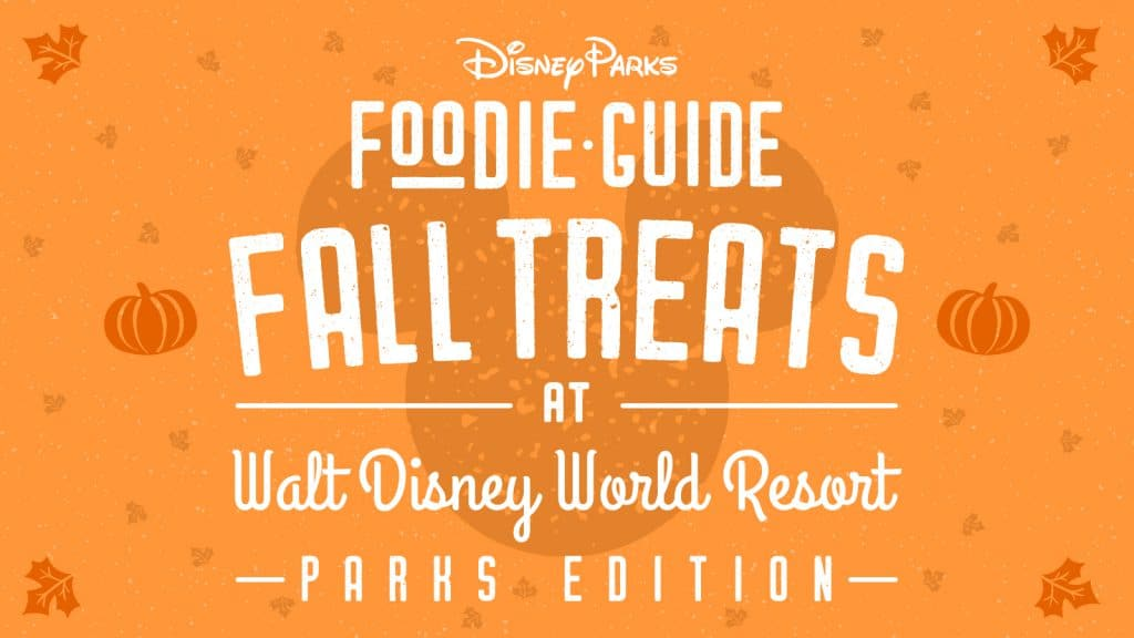 Foodie Guide to 2020 Fall Treats at Walt Disney World